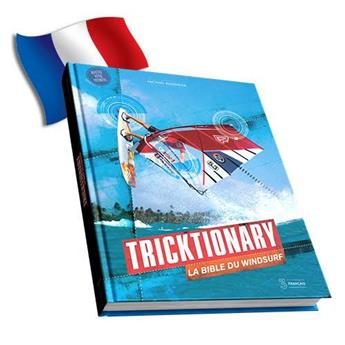 Livre TRICKTIONARY 3 : La bible du Windsurf Version Française